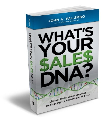 What's Your Sales DNA? by John Palumbo